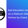 Red Education recognised as a Platinum Elite ATC Partner by Check Point