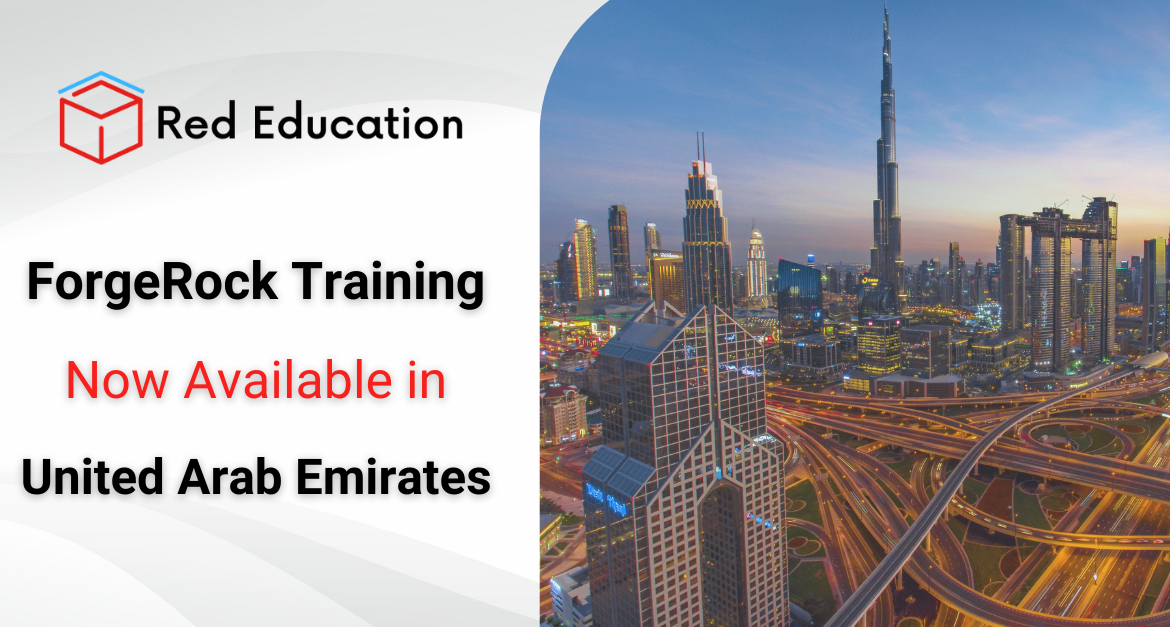 ForgeRock Training Now Available in United Arab Emirates thanks to Red Education